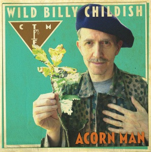 wild billy childish and dtmf acorn man limited edition