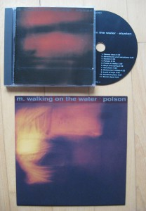 m walking on the water elysian und die poison single